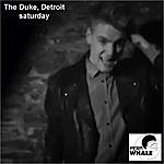 The Duke Saturday