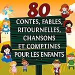 Jessie 80 Contes, Fables, Ritournelles, Chansons Et Comptines Pour Les Enfants, Vol. 2