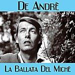 Fabrizio De André La Ballata Del Michè