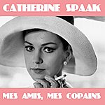 Catherine Spaak Mes Amis, Mes Copains