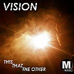 Vision This That The Other