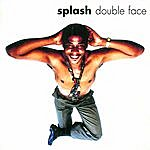 Splash Double Face