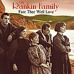 The Rankin Family Fare Thee Well Love