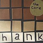 Hank The Core