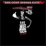 """Maze """"She Dont Wanna Date"""" (Feat. J-Rip)"""