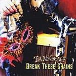 Tia McGraff Break These Chains