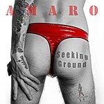 Amaro Seeking Ground
