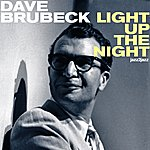 Dave Brubeck Light Up The Night