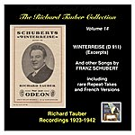 Richard Tauber The Richard Tauber Collection, Vol. 14, Franz Schubert: Winterreise, D. 911 (Excerpts) & Other Songs [Recorded 1923-1942]