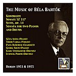 Géza Anda Géza Anda & Tibor Varga: The Music Of Béla Bartók (Recorded 1953 & 1955)