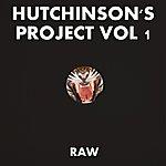 Raw Hutchinson's Project Vol 1