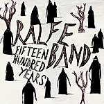 Ralfe Band 1500 Years