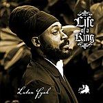 Lutan Fyah Life Of A King