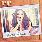Dana Love, Dana
