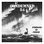 Condemned 84 Storming To Power