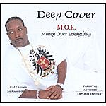 Deep Cover M.O.E. (Money Over Everything)
