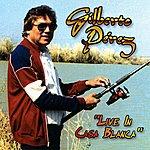 Gilberto Perez Live In Casa Blanca (Live)