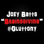 Joey Batts Brainsgiving