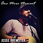 Jesse Brewster One More Moment