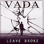 Vada Leave Broke - Single