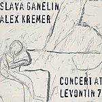 Slava Ganelin Concert At Levontin 7 - Single