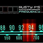 Rusty P's Frequency (Feat. Evan Christian)