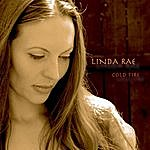 Linda Rae Cold Fire