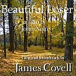 James Covell Beautiful Loser (Original Soundtrack)