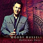 Woody Russell Delicious Days