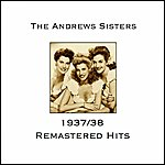 The Andrews Sisters Andrews Sisters 1937/38 Remastered Hits