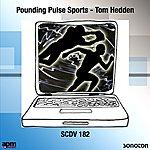 Tom Hedden Pounding Pulse Sports