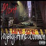 Mont Loyalty Ain't Common