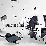 She Break The Silence