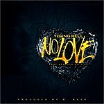 Young Rell No Love (Feat. Streetz On Fire)