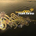 Mark Farina House Of Om - Mark Farina