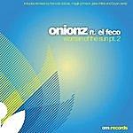 Onionz Woman Of The Sun Pt.2