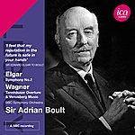 Sir Adrian Boult Elgar: Symphony No. 2 - Wagner: Tannhäuser Overture & Venusberg Music