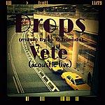Drops Vete (Acoustic Live)