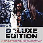 Lenny Kravitz Are You Gonna Go My Way (20th Anniversary Deluxe Edition)