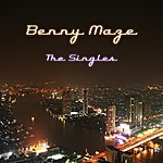 Benny Maze The Singles Collection
