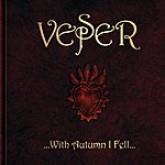 Vesper With Autumn I Fell