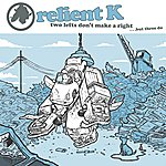 Relient K Two Lefts Don't Make A Right...But Three Do (Gold Edition)