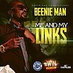 Beenie Man Me And My Links - Single