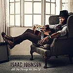 Isaac Johnson All The Things We Are Ep