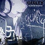 Guilty Le Prix De Nos Peines