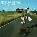 DJ Patife Na Estrada