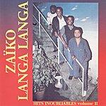 Zaïko Langa Langa Zaiko Langa Langa, Vol. 2 (Hits Inoubliables)