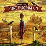 Fiona Apple Pure Imagination