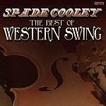 Spade Cooley The Best Of Western Swing