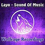 Layo Sound Of Music